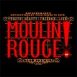 Moulin Rouge! The Musical